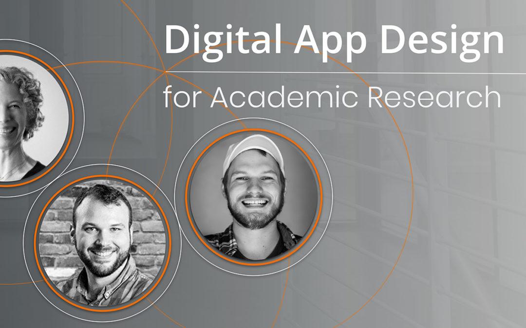 Event Recap: Digital App Design for Academic Research